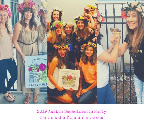 2019 Austin Bachelorette Party fetesdefleurs.com