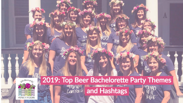 2019 beer bachelorette party ideas