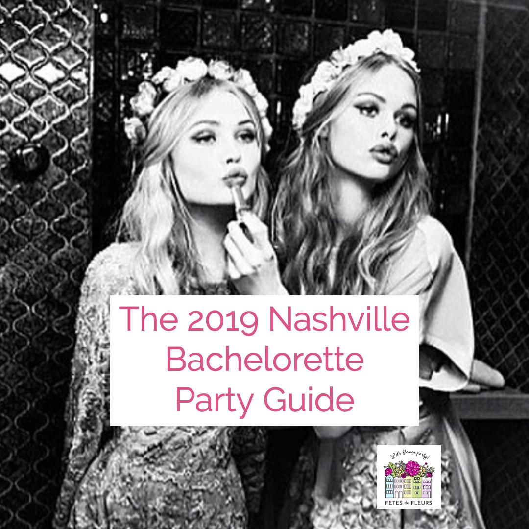 2019 nashville bachelorette party guide