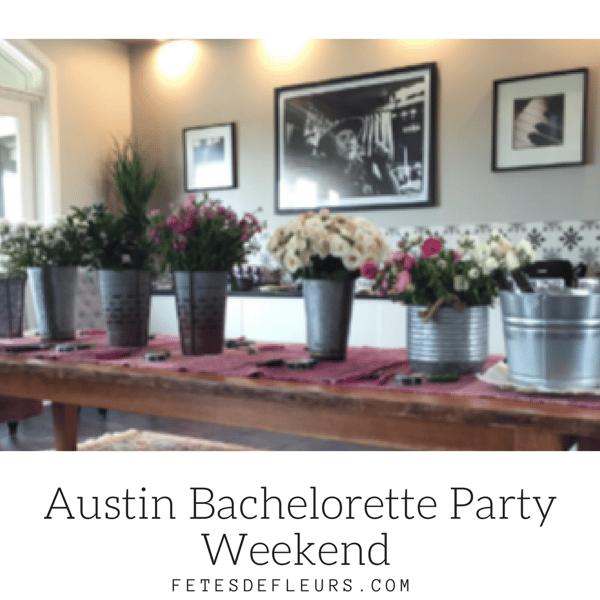Austin Bachelorette Party Weekend