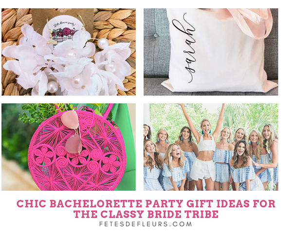 CHic Bachelorette Party Gift ideas for the classy bride tribe
