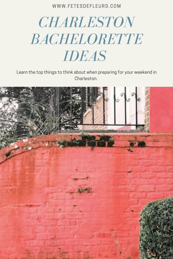 Charleston bachelorette weekend ideas
