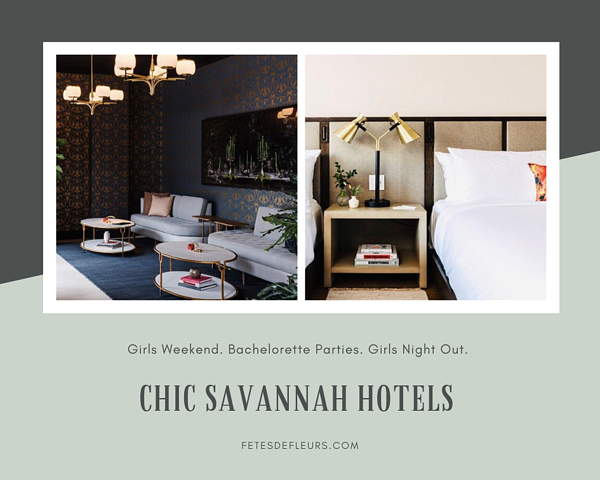 Chic Savannah Hotels