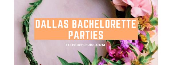 Dallas bachelorette parties