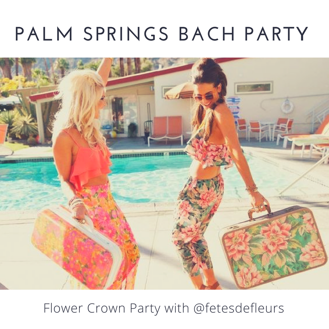 Palm Springs bach Party