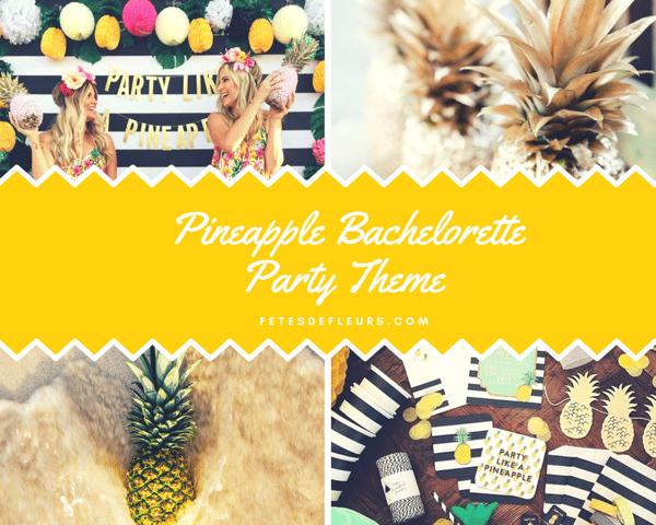 Pineapple Bachelorette Party Theme