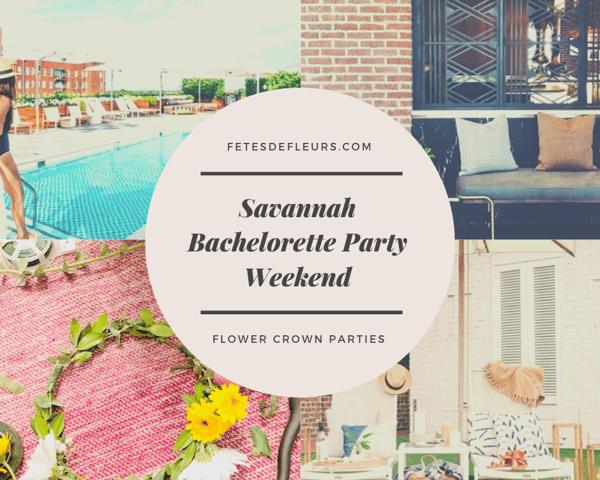 Savannah Bachelorette Party Weekend