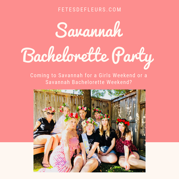 Savannah Bachelorette Party