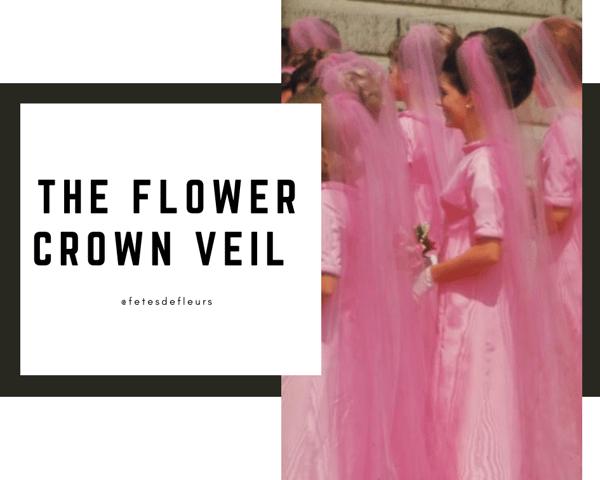 The Flower Crown Veil