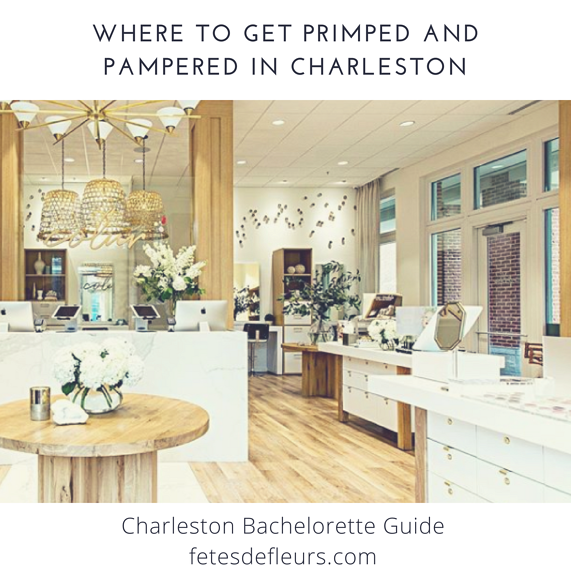 Where to get primped and pampered in Charleston.png