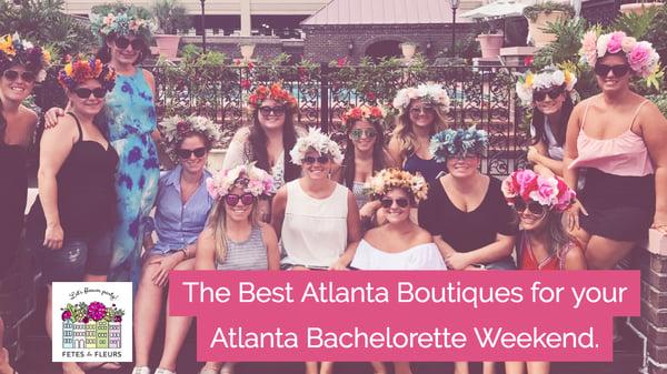 atlanta bachelorette party - best boutiques in atlanta