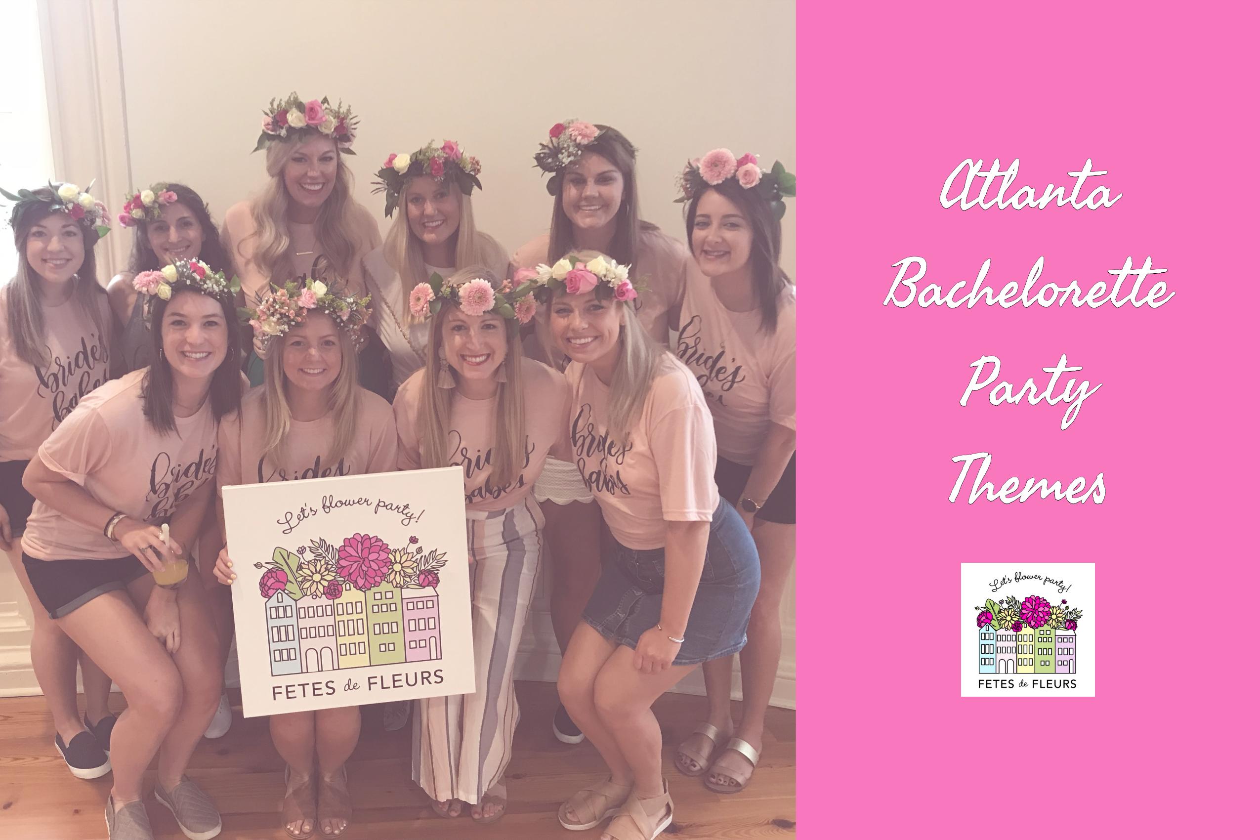 Atlanta Bachelorette Party Blog Bachelorette Themes
