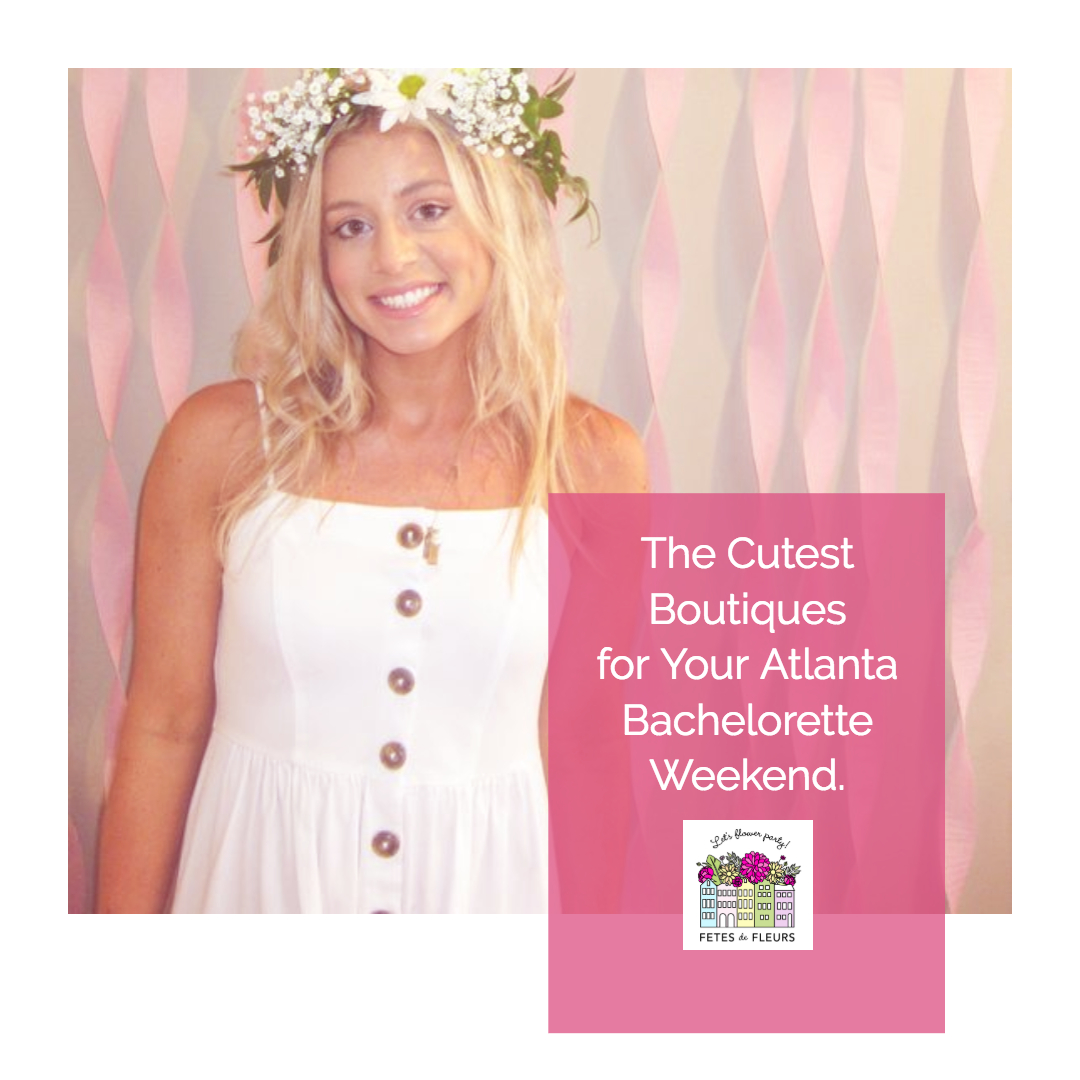 atlanta boutiques for your atlanta bachelorette weekend