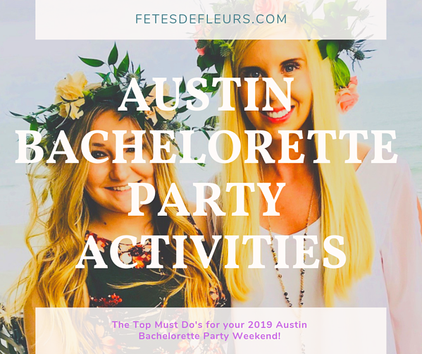 austin bachelorette party activities