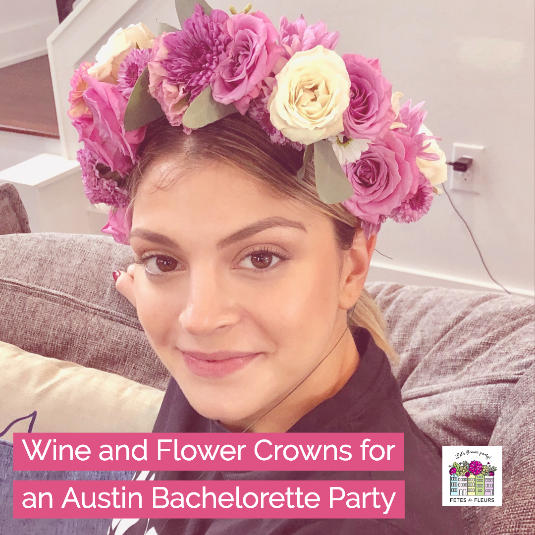 austin flower crown bachelorette party weekend