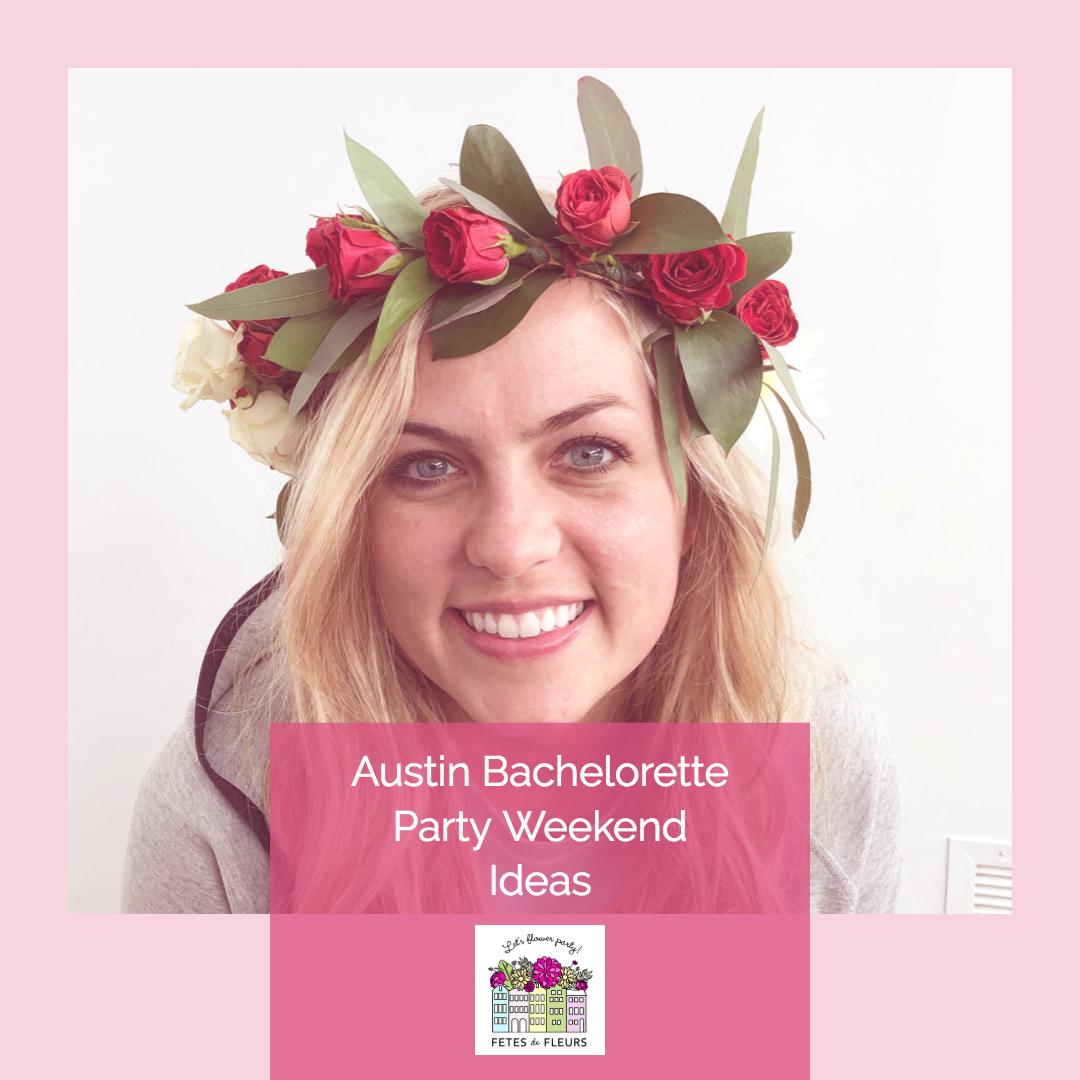austin texas bachelorette party weekend ideas