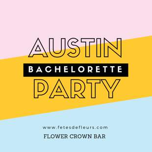 bachelorette party austin tx
