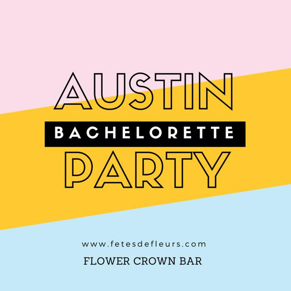 bachelorette party austin tx