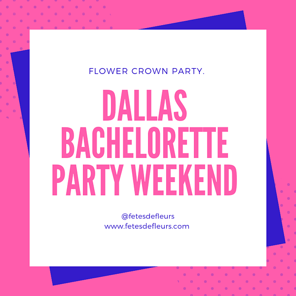 dallas bachelorette party blog