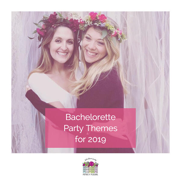 bachelorette party themes for 2019 -1