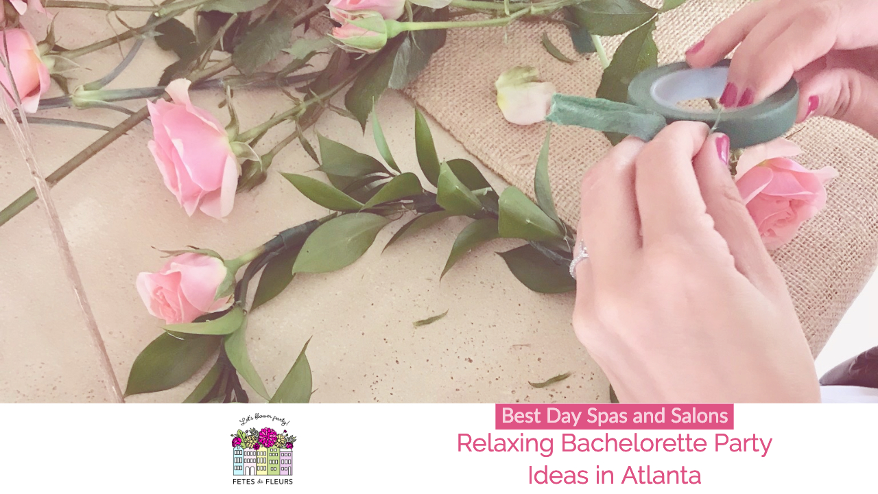 best day spas in atlanta for a relaxing bachelorette party