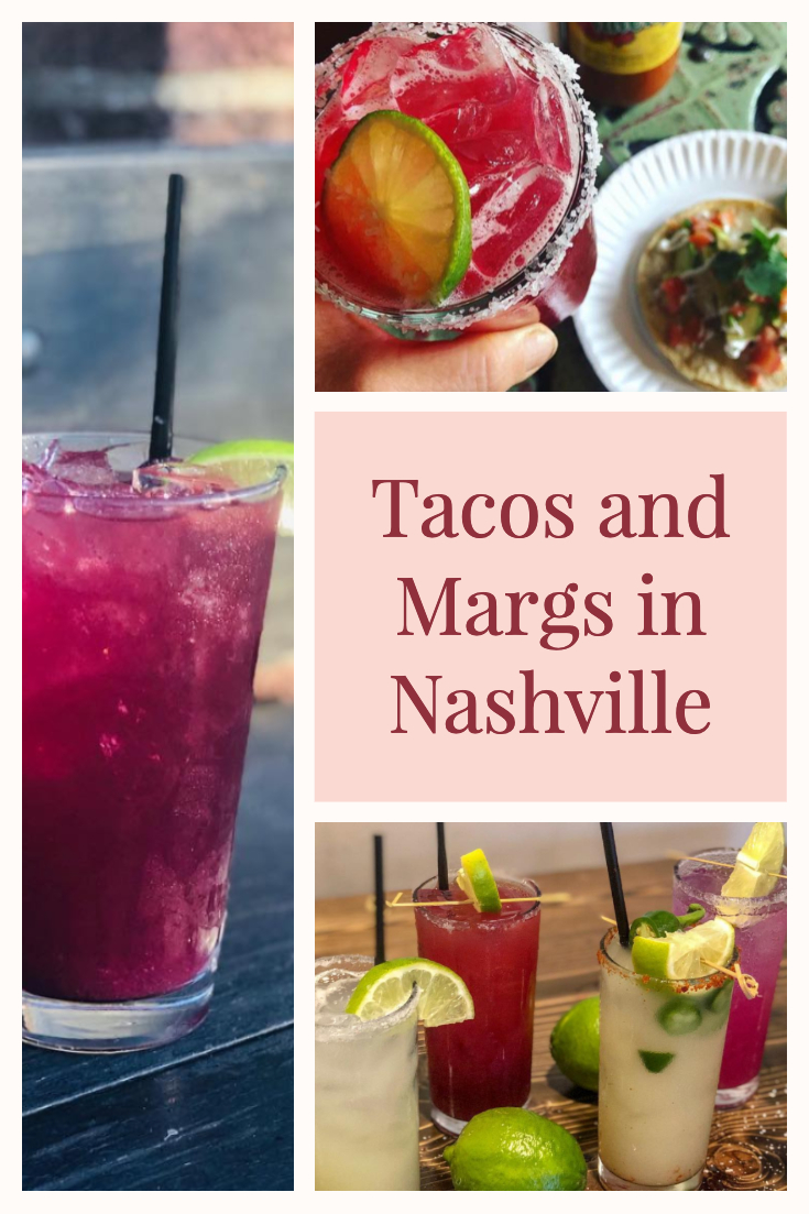 best tacos and margaritas in nashville