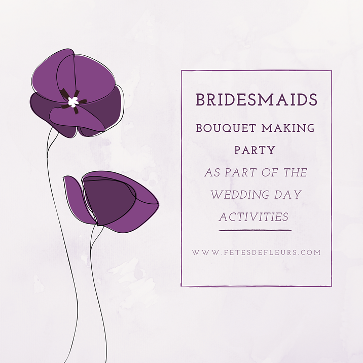 bridesmaid bouquet making party