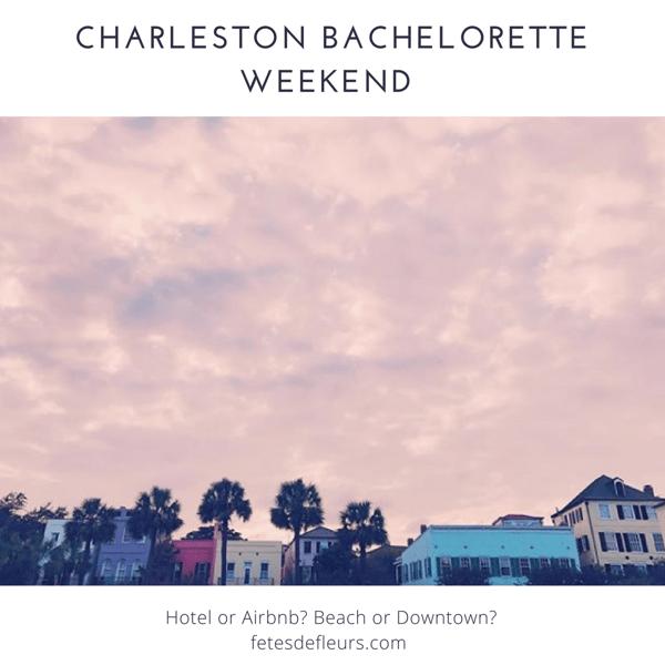 charleston bachelorette weekend - where to stay