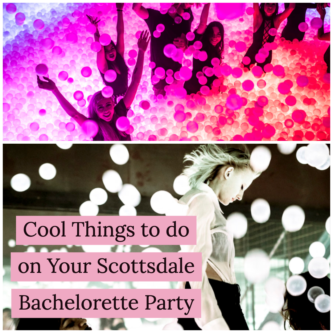 cool things to do on your scottsdale bachelorette party