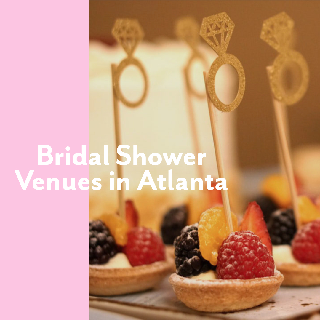 cute bridal shower venues in atlanta