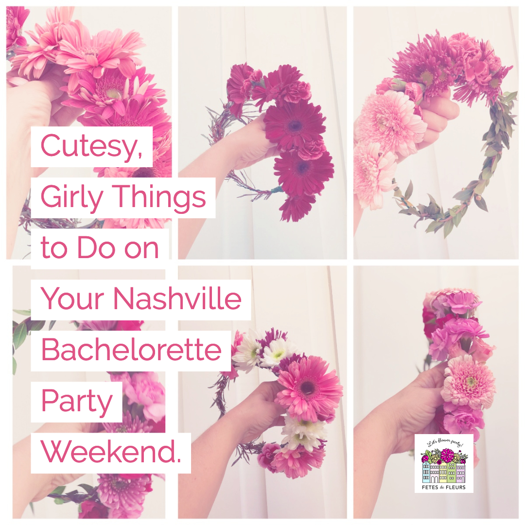 cute things to do on your nashville bachelorette party