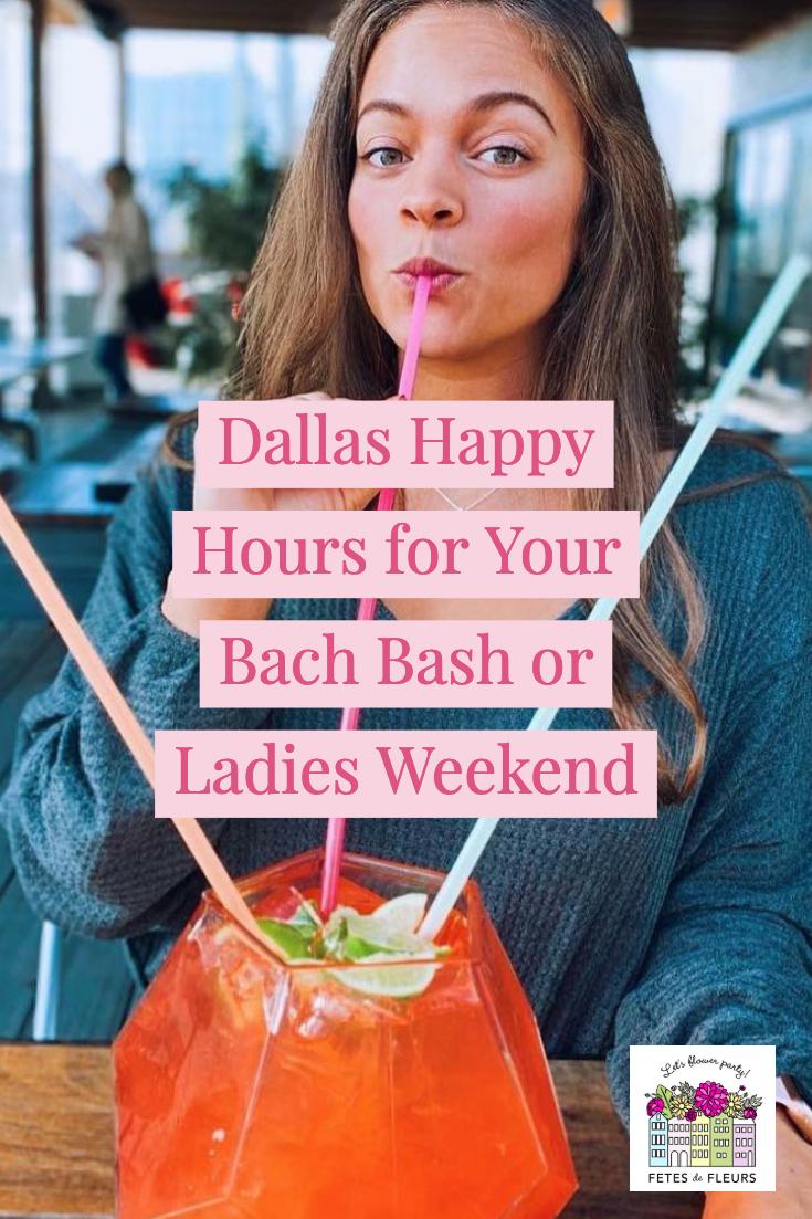 dallas happy hours for your dallas bachelorette party