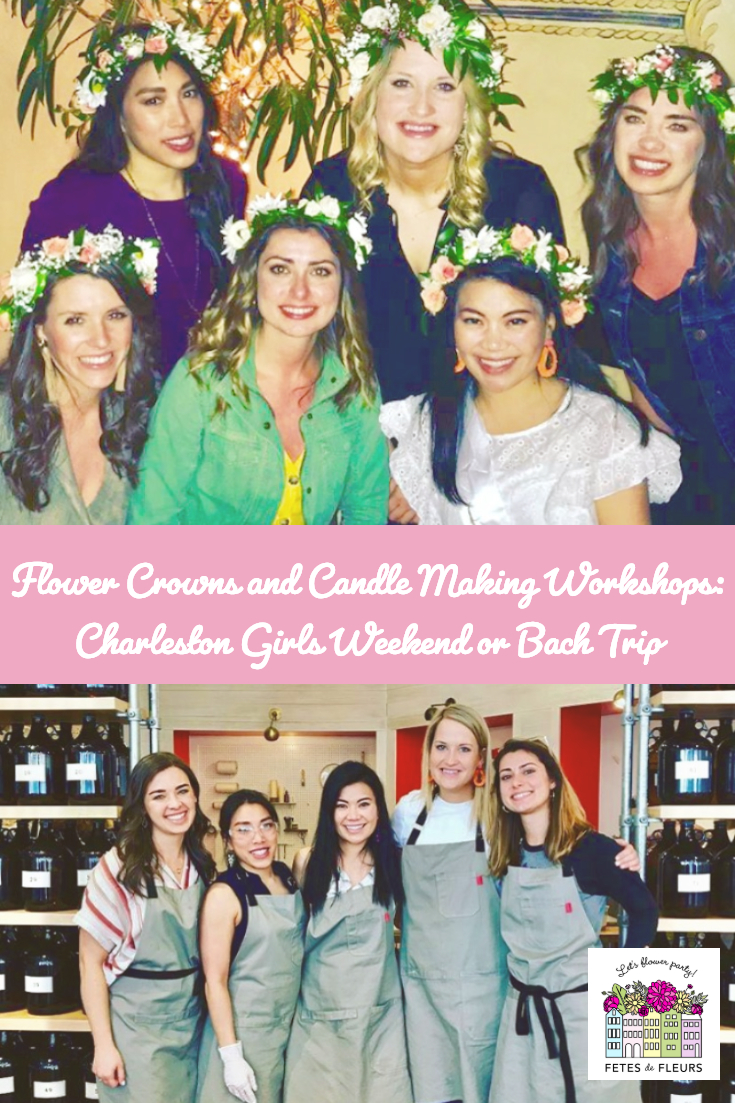 flower crown workshop and candle making workshop for a charleston bachelorette party or girls weekend trip