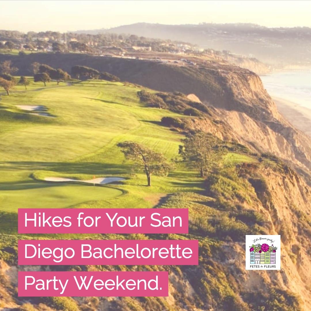 hikes for your san diego bachelorette party weekend