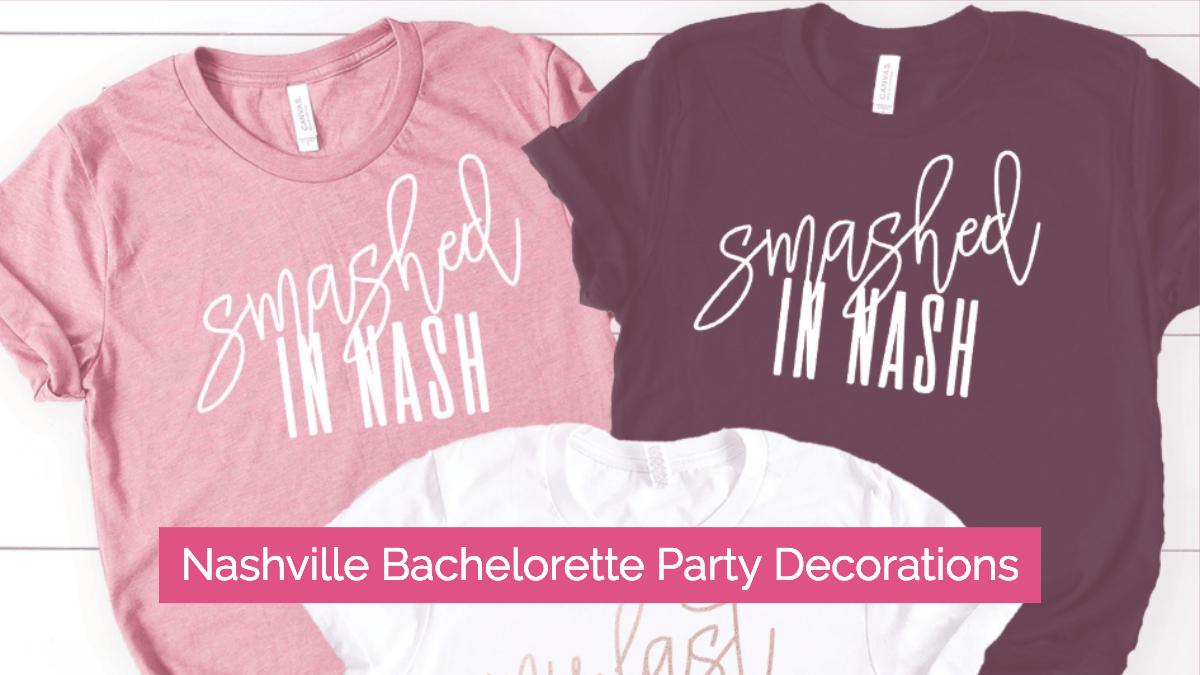 nashville bachelorette party decorations