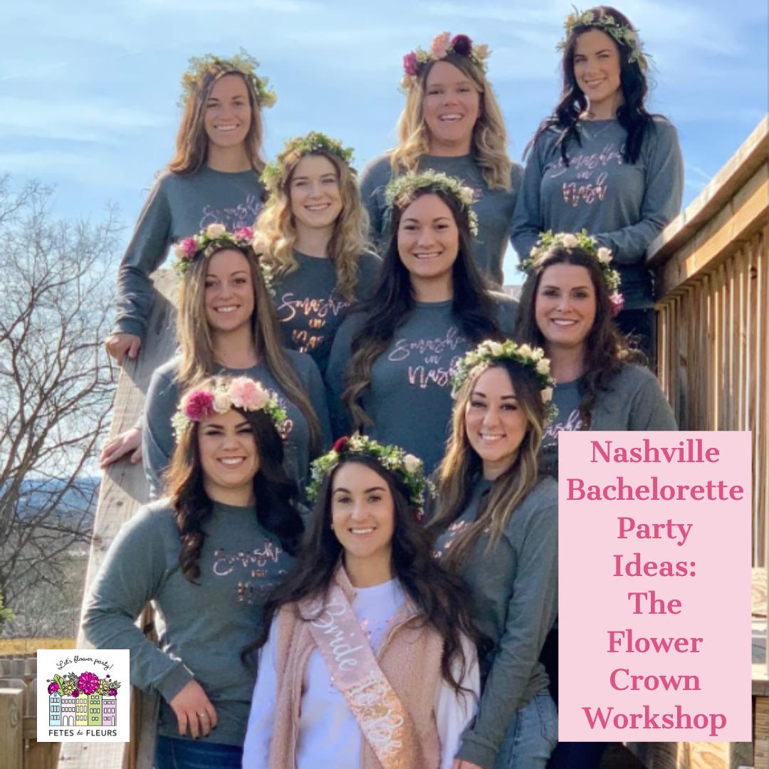 nashville bachelorette party ideas - the flower crown workshop