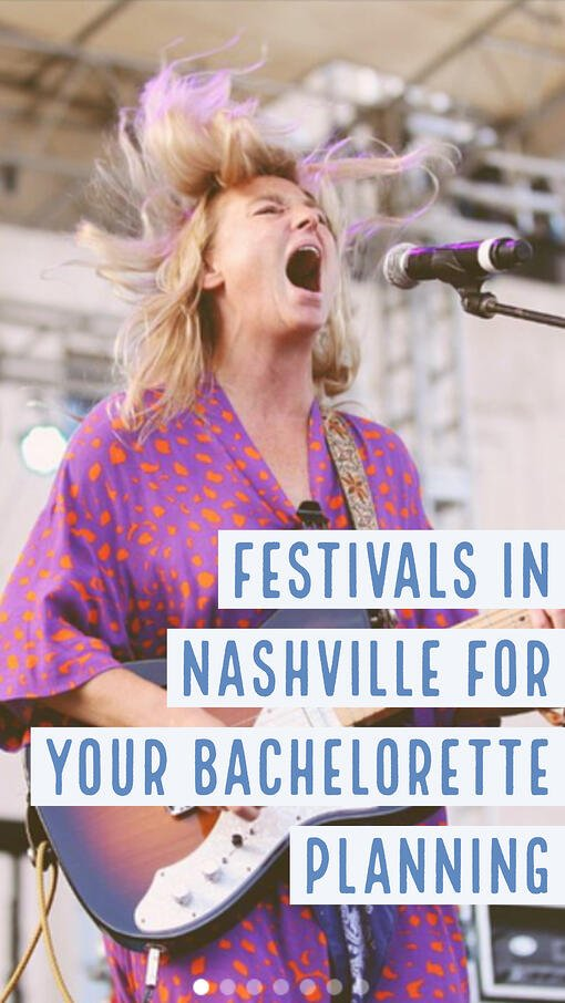 nashville festivals for your bacheloette party planning