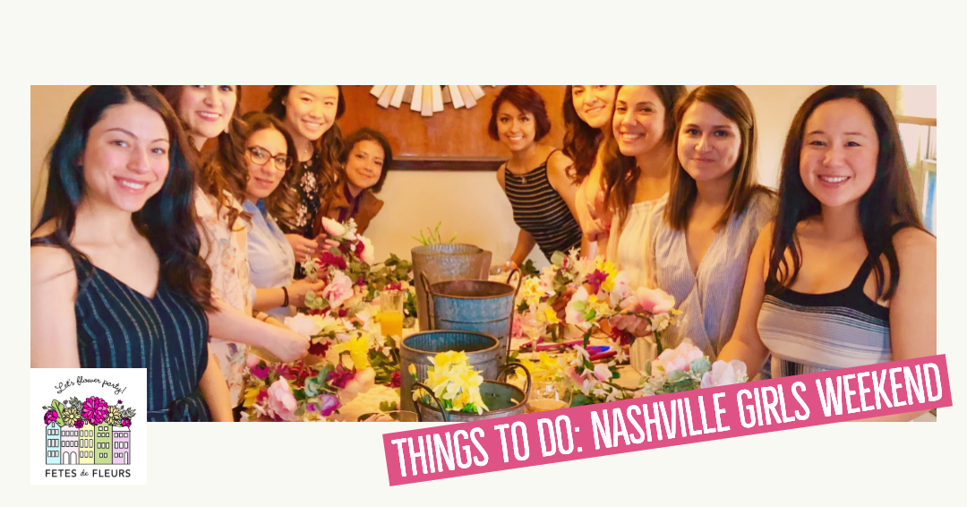 nashville girls weekend ideas
