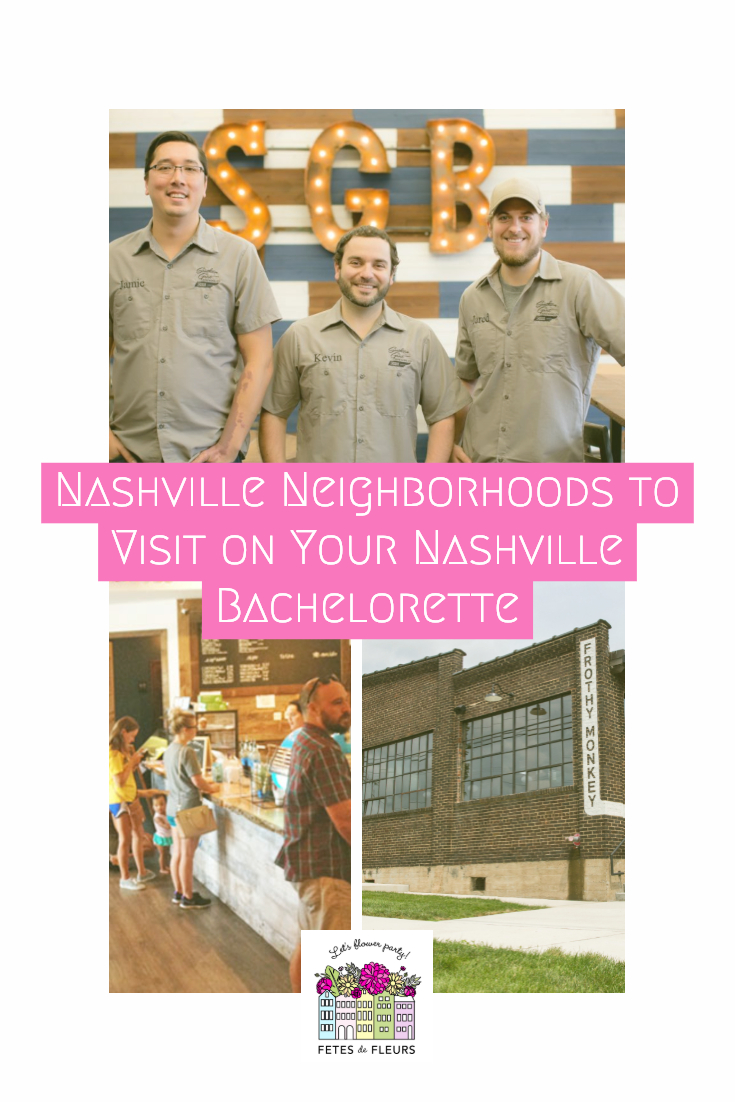 nashville neighborhoods for your nashville bachelorette party