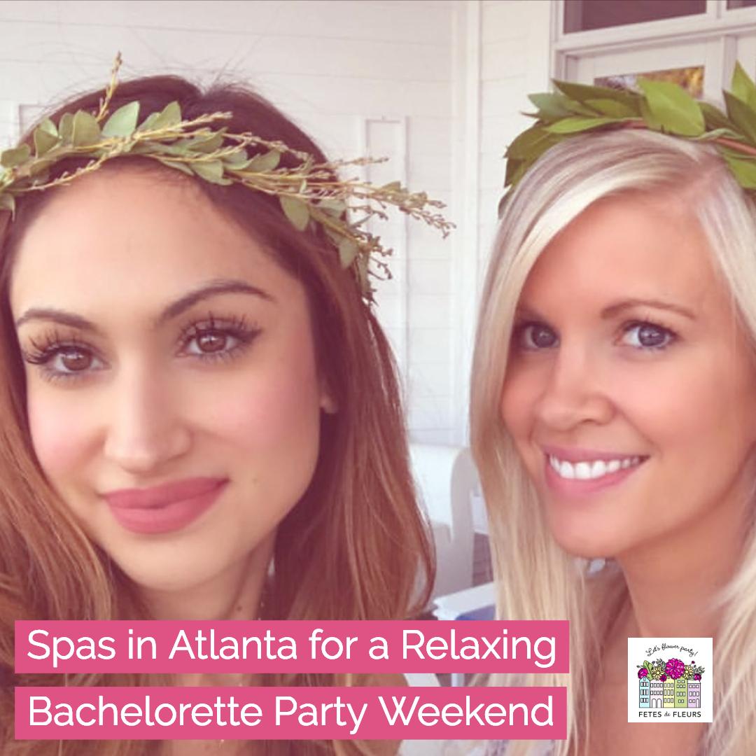relaxing bachelorette party atlanta