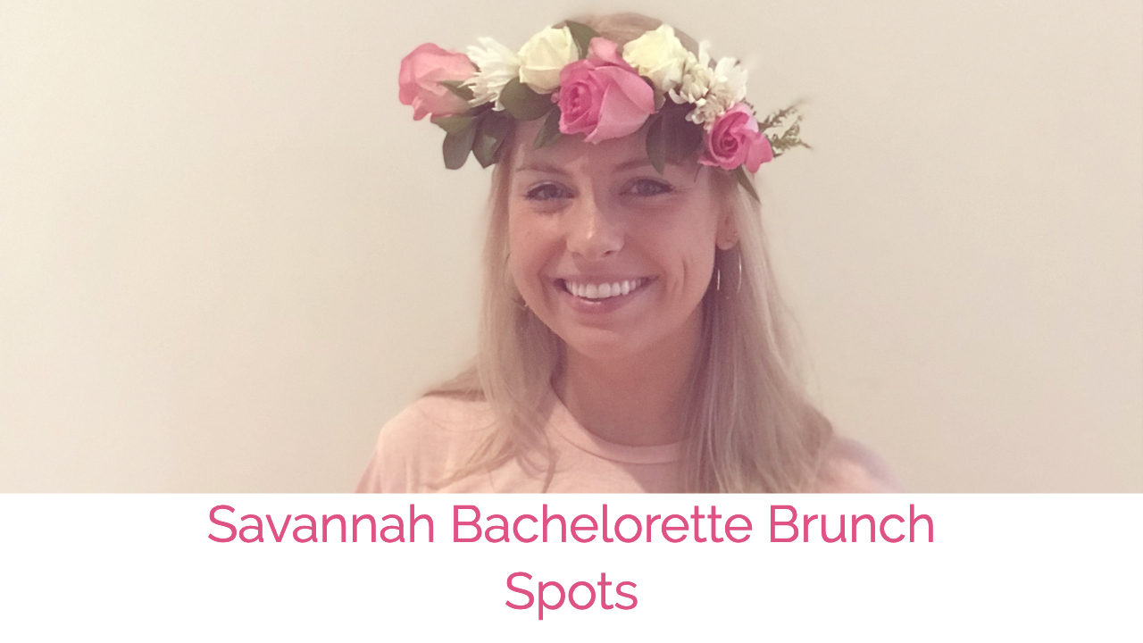 savannah bachelorette brunch spots