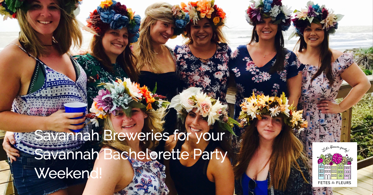 savannah breweries for your savannah bachelorette party weekend