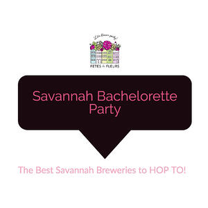 savannah breweries on your savannah bachelorette party weekend