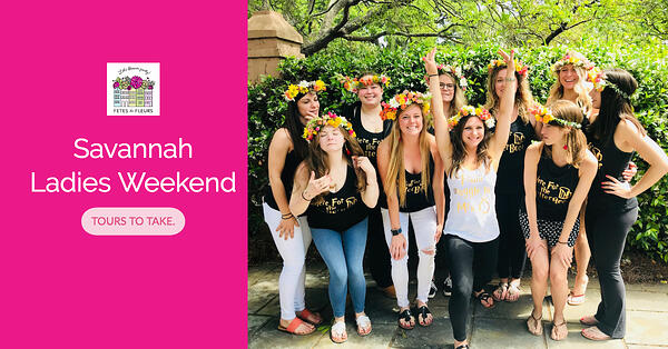 savannah tours for your savannah bachelorette party weekend