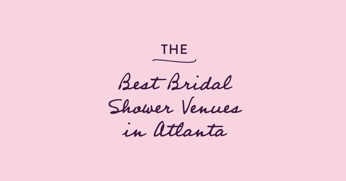 the best bridal shower venues in atlanta georgia