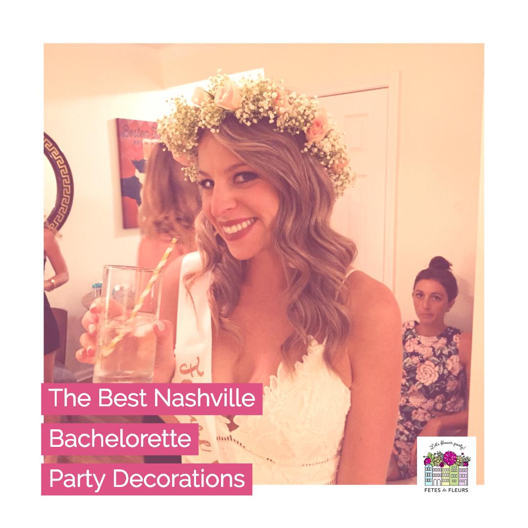 the best nashville bachelorette party decorations