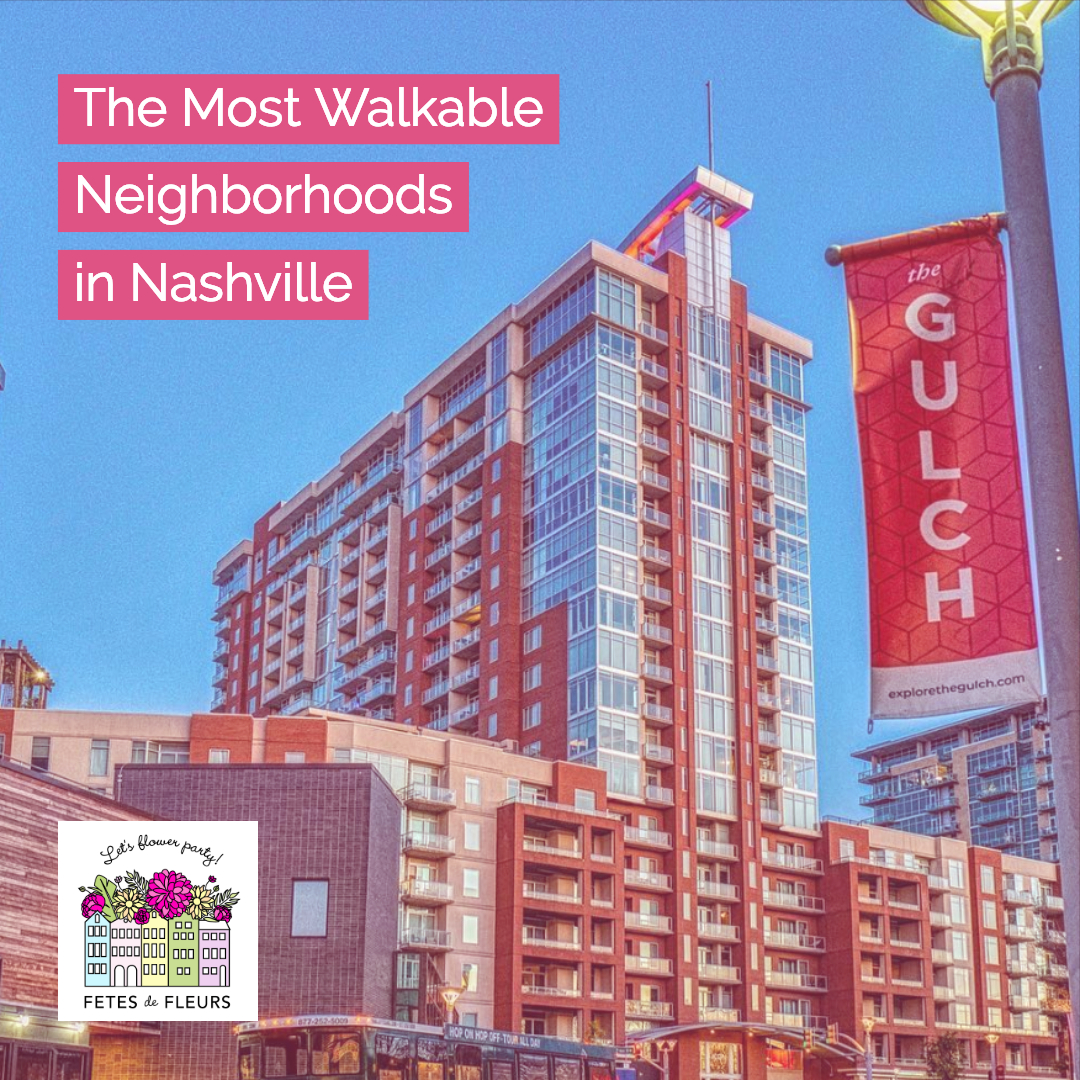 the most walkable neighbhorhoods in nashville