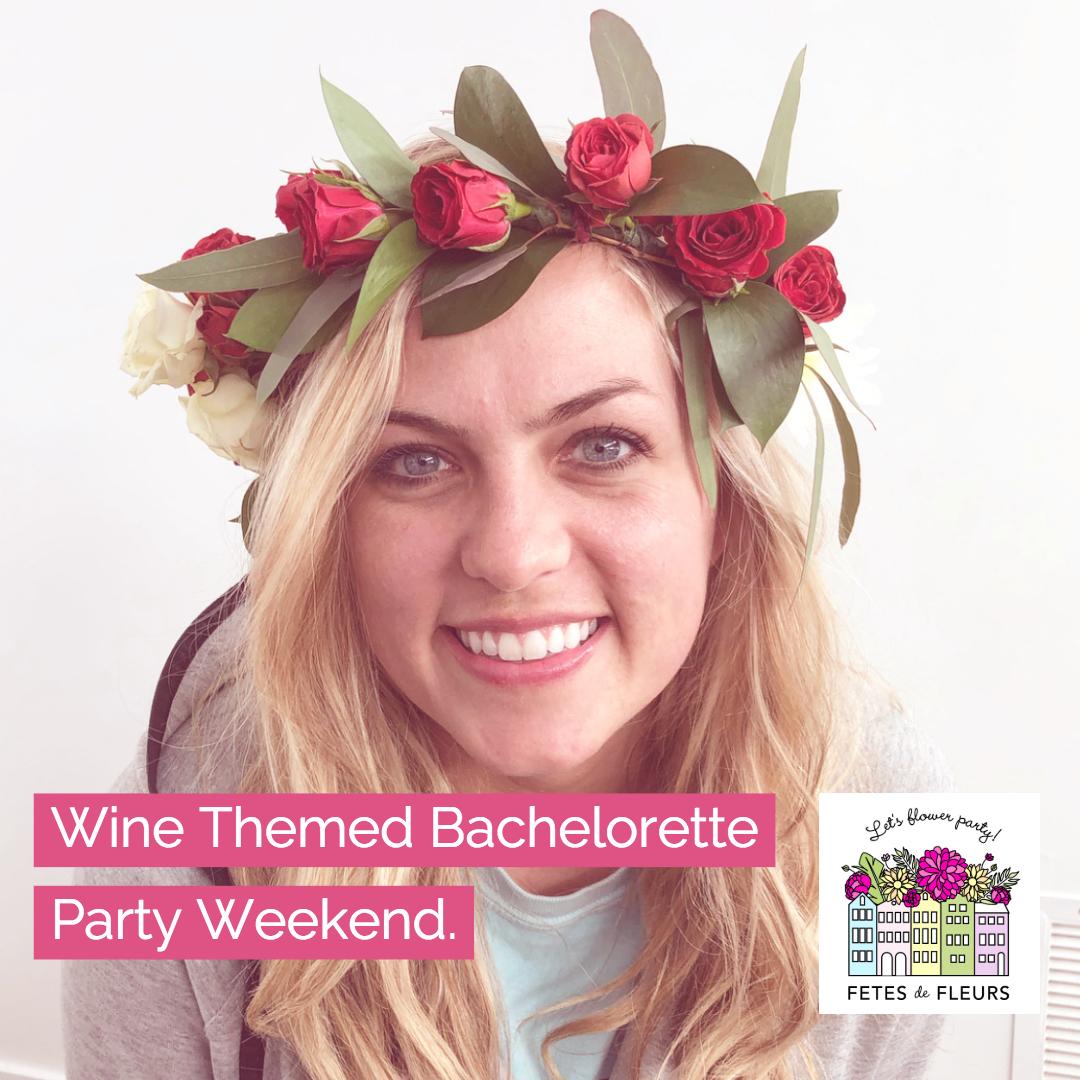 wine themed bachelorette party weekend