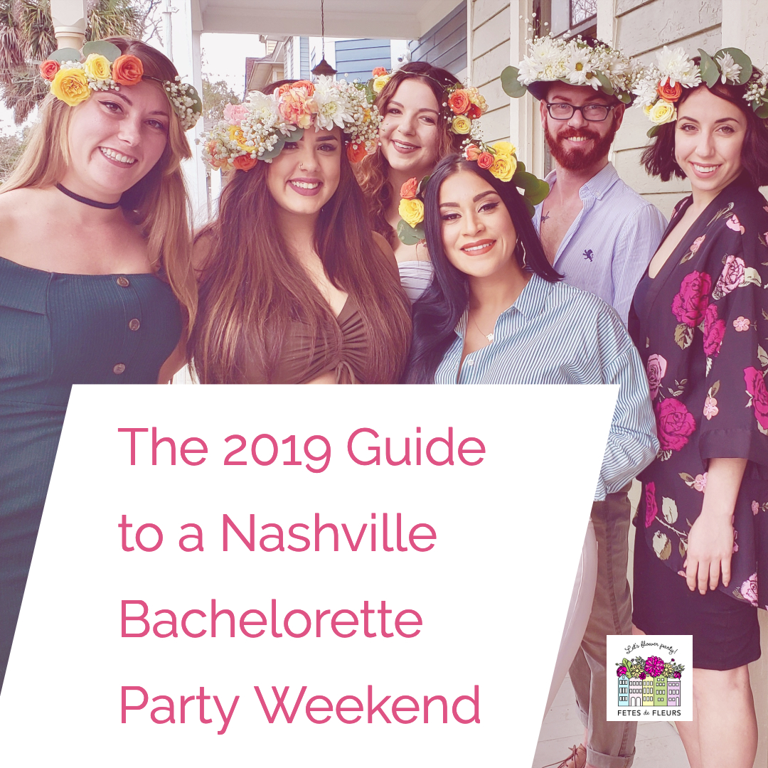 2019 guide to a nashville bachelorette party weekend