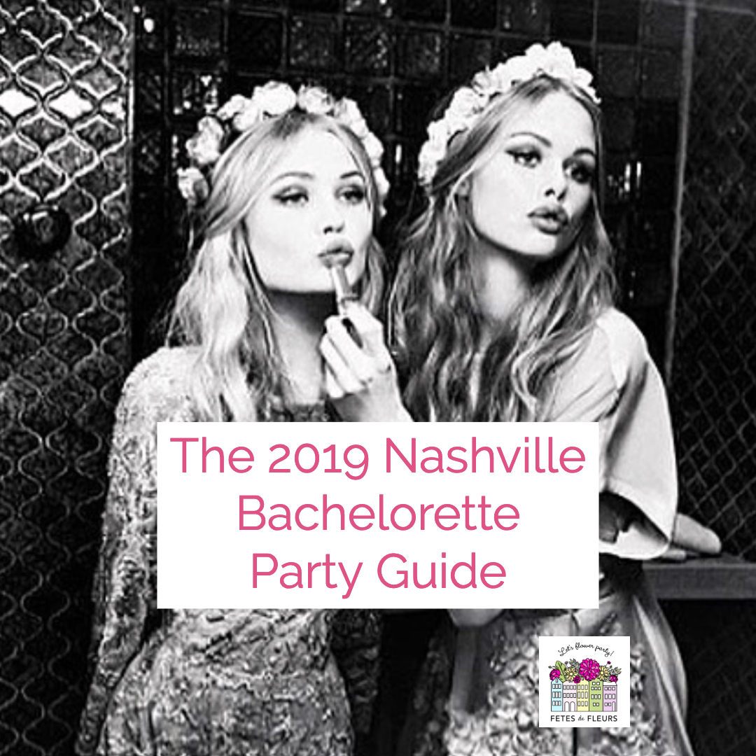 2019 nashville bachelorette party guide
